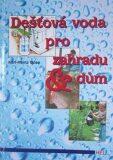 Dešťová voda pro zahradu & dům - Böse Karl-Heinz
