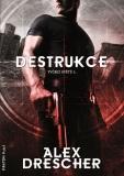 Destrukce - Alex Drescher