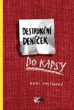 Destrukční deníček - Keri Smithová