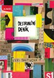 Destrukční deník Tentokrát barevně - Keri Smithová