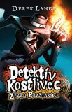 Detektív kostlivec Žezlo Prastarých - Derek Landy