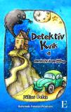 Detektív Kvik a mrazivá veštba - Július Belan