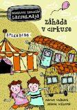 Záhada v cirkuse - Martin Widmark