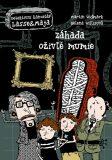 Záhada oživlé mumie - Martin Widmark