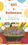 Děti a Velikonoce - Martina D. Moriscoová