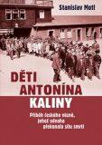 Děti Antonína Kaliny - Stanislav Motl