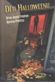 Děti Halloweenu - Brian James Freeman, ...