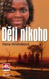 Děti nikoho - Hana Hindráková
