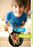 Děti v kuchyni - Zlatica Kramárová, ...