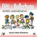 Děti z Bullerbynu - Astrid Lindgrenová