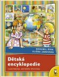 Dětská encyklopedie - Bohumil Říha, ...