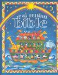 Dětská ilustrovaná bible - Linda Edwardsová