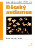 Dětský autismus - Vladimír Komárek, ...