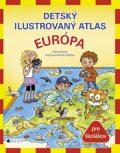 Detský ilustrovaný atlas Európa - Antonín Šplíchal, ...