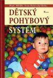 Dětský pohybový systém - Ivan Dylevský