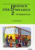 Deutsch für Gymnasien 2 - Grundlagenlehrbuch - Věra Höppnerová