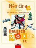 Němčina A1/díl 2 Učebnice Deutsch mit Max - Olga Fišarová, ...