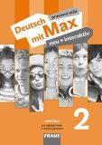 Deutsch mit Max neu + interaktiv 2 PS - Milena Zbranková, ...