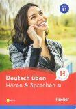Deutsch üben B1: Hören & Sprechen/Buch mit MP3-CD - Anneli Billina
