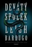 Devátý spolek - Leigh Bardugo