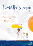 Děvčátko s kosou - Michael Stavarič