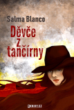 Děvče z tančírny - Salma Blanco
