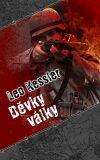 Děvky války - Leo Kessler