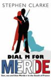 Dial M for Merde - Stephen Clarke