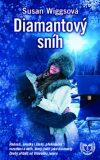 Diamantový sníh - Susan Wiggsová