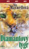 Diamantový tygr - Ann Maxwellová