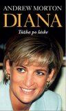 Diana Túžba po láske - Andrew Morton