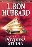 Dianetika: Pôvodná štúdia - L. Ron Hubbard
