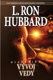 Dianetika: Vývoj vedy - L. Ron Hubbard