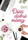 Diář dobré mámy 2021 - Stanislava Holomková, ...