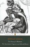 Diary of a Madman, The Government Inspector, and Selected Stories - Nikolaj Vasiljevič Gogol