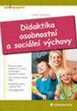 Didaktika osobnostní a sociální výchovy - Josef Valenta