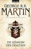 Die Königinder Drachen - Das Lied Von Eis Und Feuer - George R.R. Martin