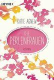 Die Perlenfrauern - Agnew Katie