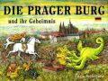 Die Prager Burg und ihr Geheimnis - Lucie Seifertová