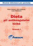 Dieta při antikoagulační léčbě - Pavel Kohout