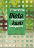 Dieta při odvápnění kostí (osteoporóze) (1. vydání) - Jiří Kocian, ...