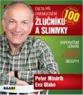Dieta při onemocnění žlučníku a slinivky - Peter Minárik, Eva Blaho
