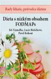 Dieta s nízkým obsahem FODMAPs - Pavel Kohout, ...
