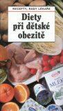 Diety při dětské obezitě - Jaroslav Hejzlar, ...