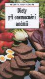 Diety při onemocnění anémií - Tamara Starnovská, ...