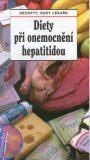 Diety při onemocnění hepatitidou - Jiří Horák, ...
