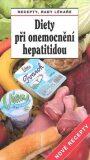 Diety při onemocnění hepatitidou Nové recepty - Jiří Horák, ...
