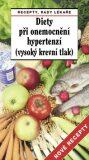 Diety pri onemocnění hypertenzí (vysoký krevní tlak) - Pavel Gregor; Vlasta Hejrová