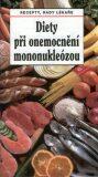 Diety při onemocnění mononukleózou - Jiří Vaništa, ...