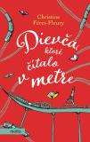 Dievča, ktoré čítalo v metre (SK) - Christine Féret-Fleury